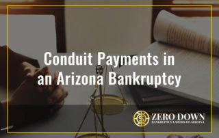 Conduit Payments in an Arizona Bankruptcy